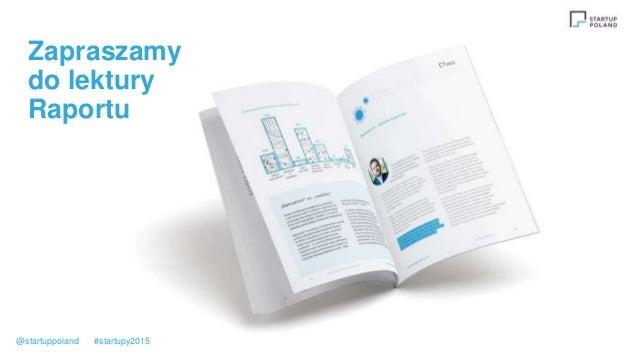 Zapraszamy do lektury Raportu @startuppoland #startupy2015