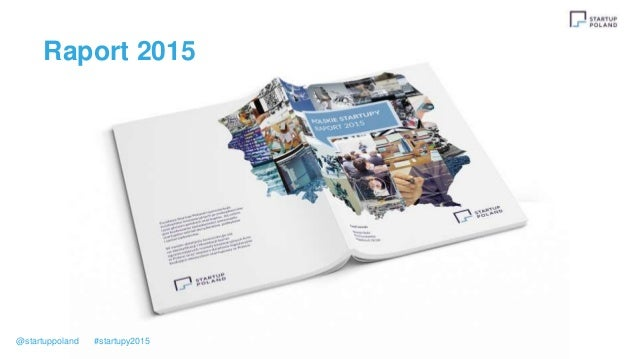 Raport 2015 @startuppoland #startupy2015