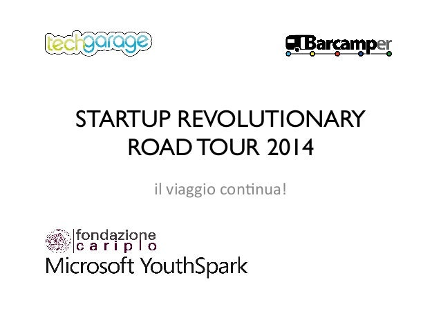 STARTUP REVOLUTIONARY ROAD TOUR 2014 il