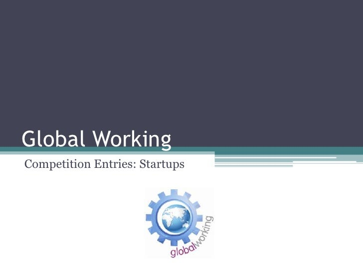 Global WorkingCompetition Entries: Startups