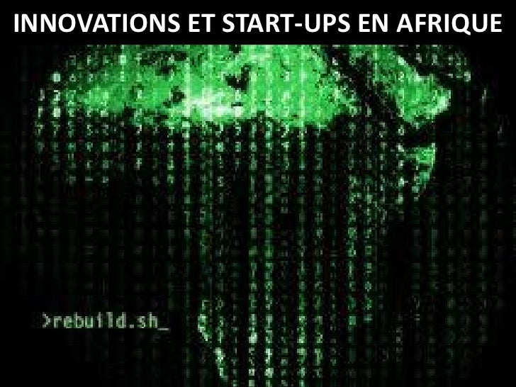 INNOVATIONS ET START-UPS EN AFRIQUE