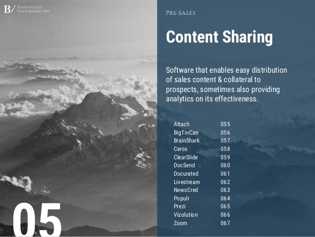 Startup Sales Stack Report 2017 Content Sharing Pre-Sales Software that enables easy distribution of sales content & colla...