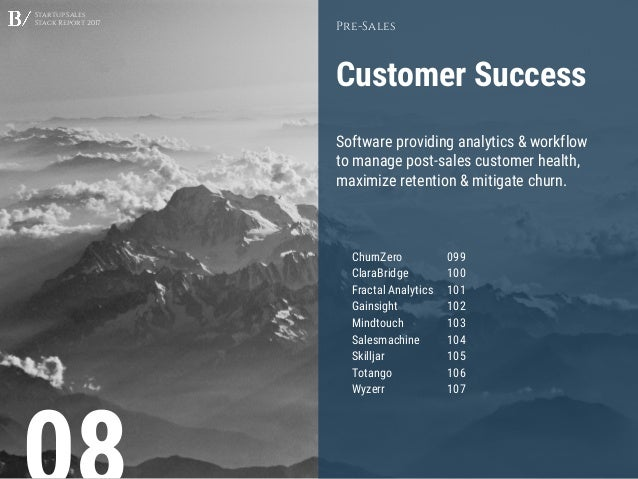 Startup Sales Stack Report 2017 Customer Success Pre-Sales Software providing analytics & workflow to manage post-sales cu...