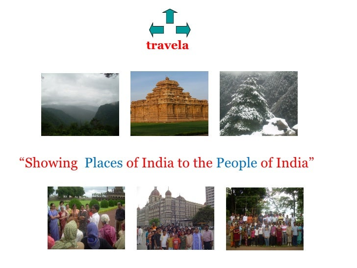 """travela """" Showing  Places  of India to the  People  of India"""""""