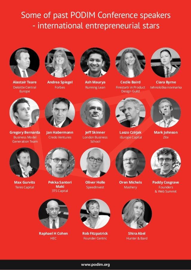 www.podim.org Alastair Teare Deloitte Central Europe Andrea Spiegel Forbes Ash Maurya Running Lean Cecile Baird Firestartr...