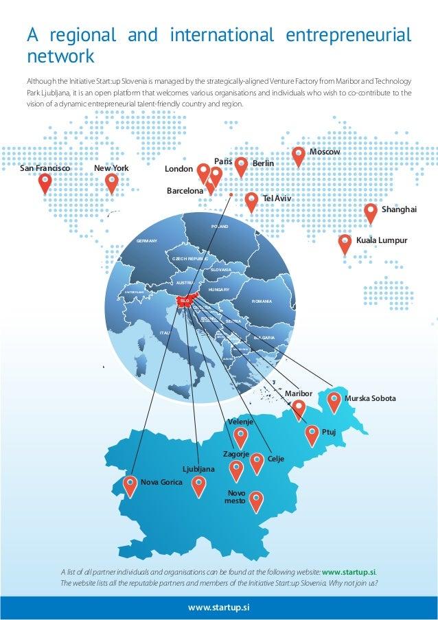 www.startup.si Maribor Ljubljana Nova Gorica Murska Sobota Zagorje Celje Velenje Ptuj Novo mesto AUSTRIA ITALY CROATIA BOS...