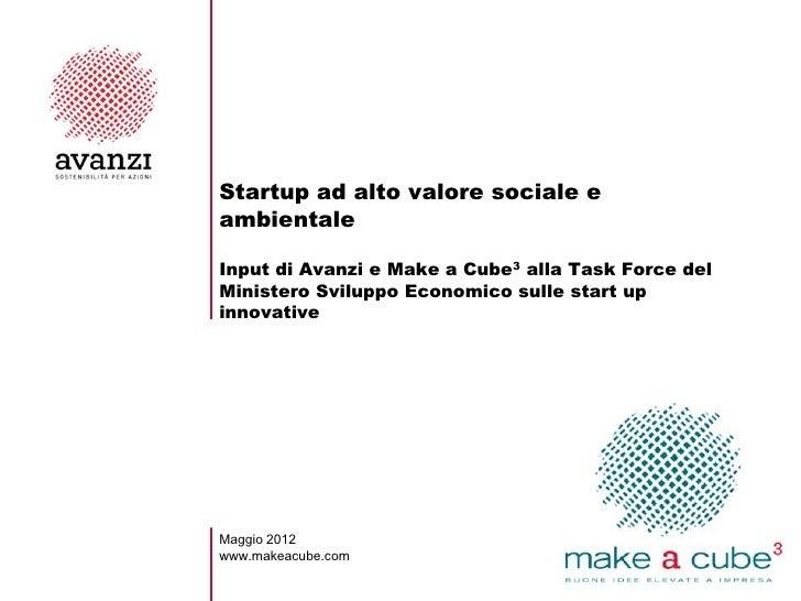 Startup ad alto valore sociale eambientaleInput di Avanzi e Make a Cube3 alla Task Force delMinistero Sviluppo Economico s...