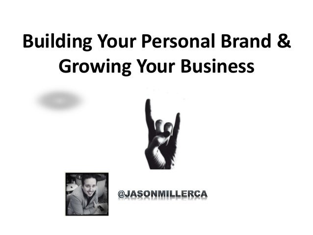 Building Your Personal Brand & Growing Your Business