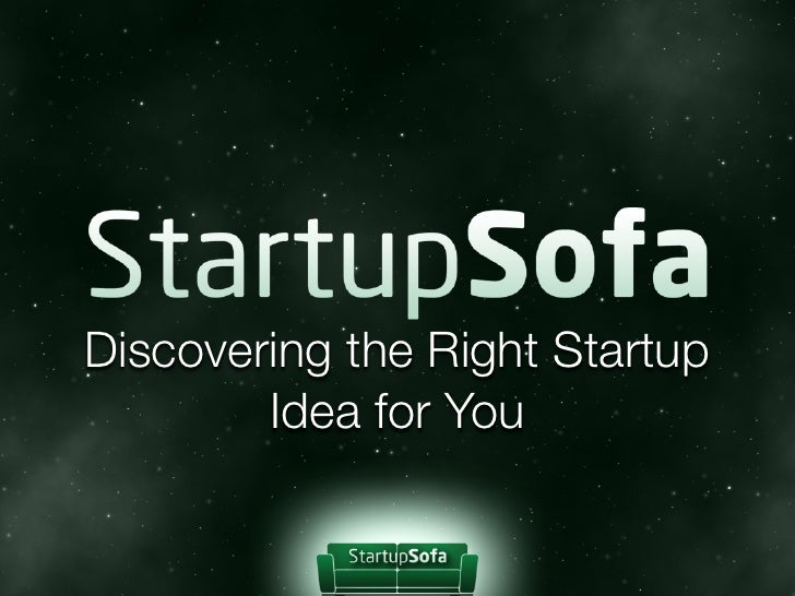 Discovering the Right Startup        Idea for You