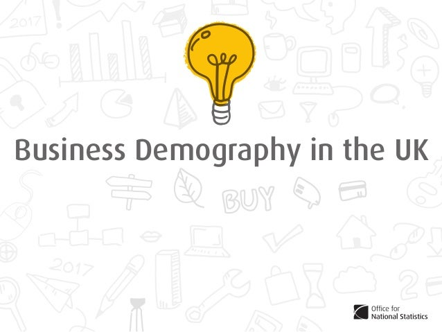 Business Demography in the UK