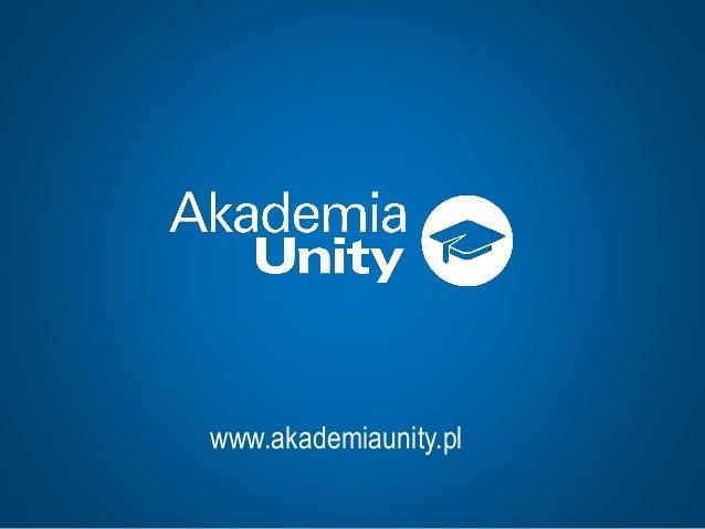 www.akademiaunity.pl