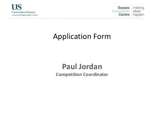 Application FormPaul JordanCompetition Coordinator