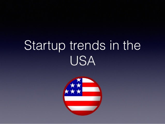 Startup trends in the USA