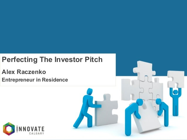 INNOVATOR'S  TOOLKIT   Perfecting The Investor Pitch Alex Raczenko Entrepreneur in Residence