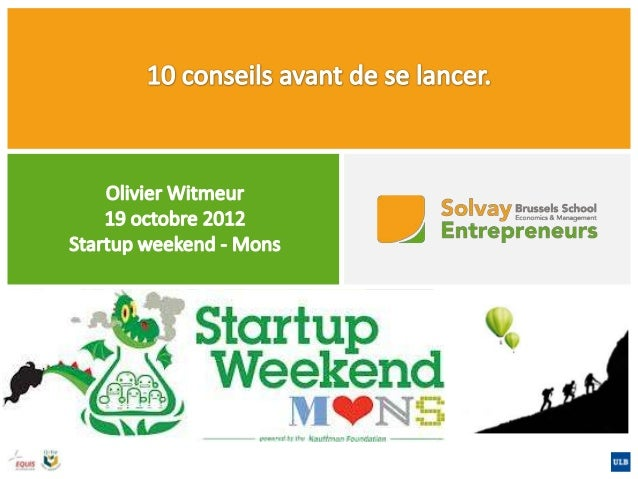 1. Pensez aux œufs au lard.                                           WANNABE02/10/2012        Startup weekend - Mons     ...