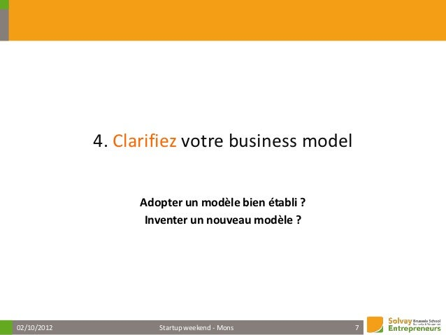 Business Model Generation                 A. Osterwalder and Y. Pigneur02/10/2012         Startup weekend - Mons        8