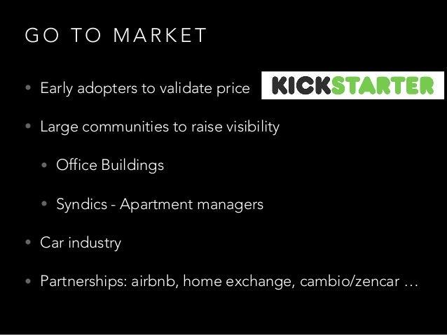 N E X T S T E P S • Refine prototype and algorithms • Launch kickstarter campaign • Looking for partnerships • Long-term v...