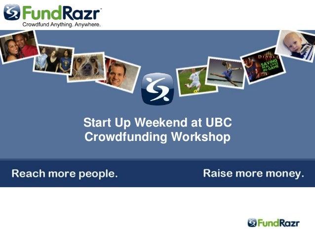 Start Up Weekend at UBCCrowdfunding Workshop