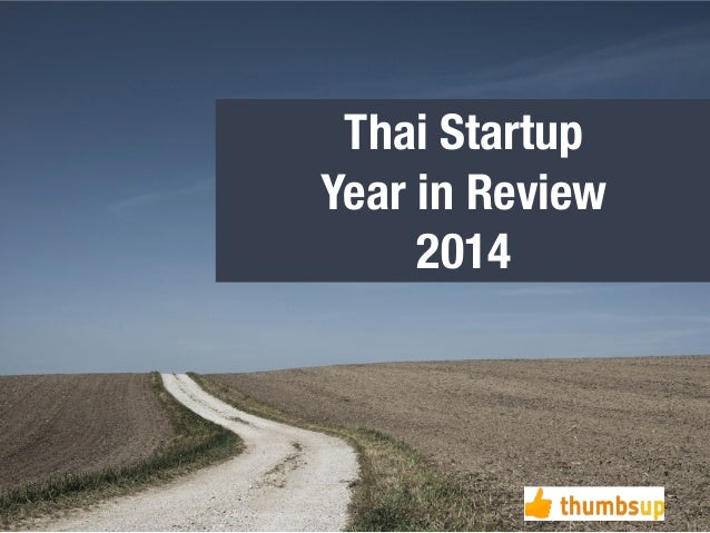 Thai Startup  Year in Review  2014