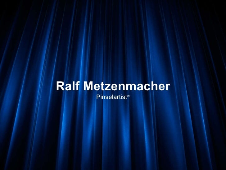 Ralf Metzenmacher Pinselartist ®