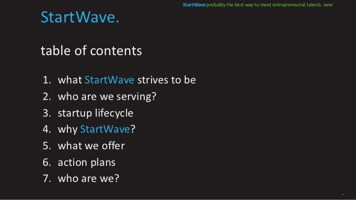 StartWave probably the best way to meet entrepreneurial talents. everStartWave.table of contents1.   what StartWave strive...