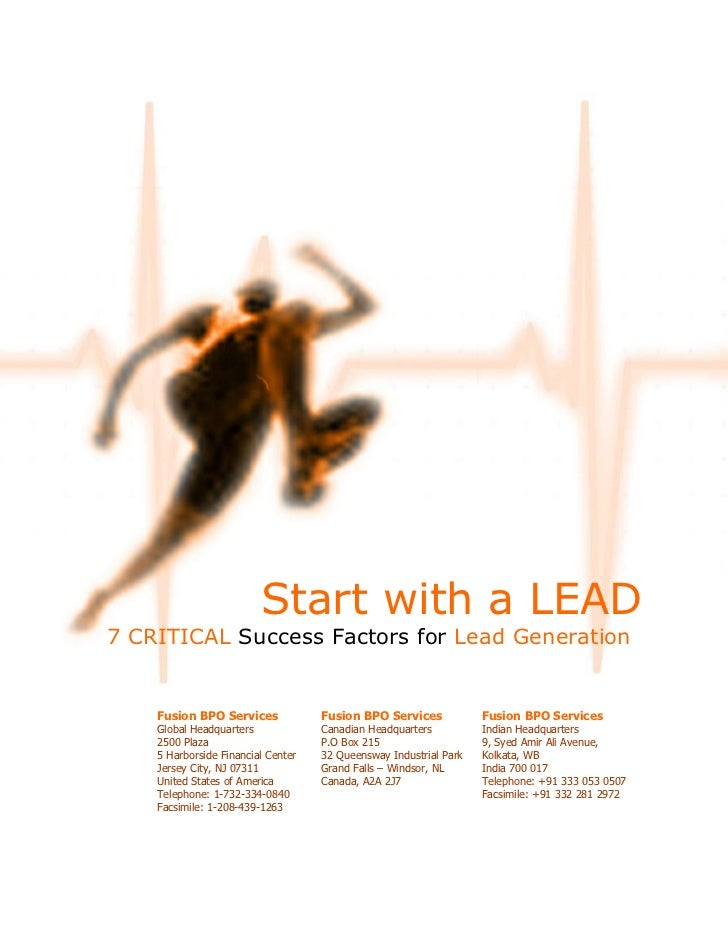 Start with a LEAD 7 CRITICAL Success Factors for Lead Generation       Fusion BPO Services             Fusion BPO Services...