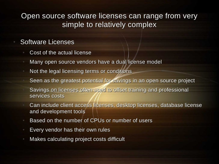 Open source software licenses can range from very               simple to relatively complex  ●   Software Licenses     ● ...