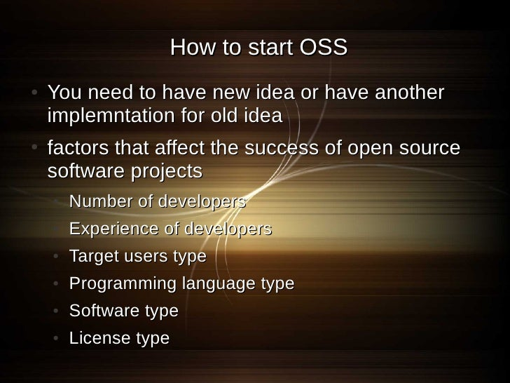 Hypotheses ●   Hypothesis 1: Number of developers is positively     associated with the success of OSS projects ●   Hypoth...