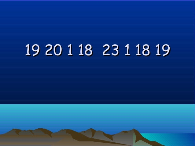 19 20 1 18 23 1 18 19