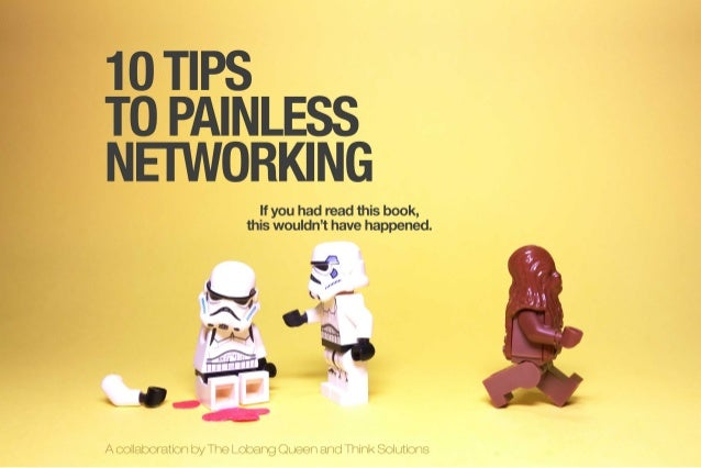 10 TIPS T0 PAINLESS NETWORKING  If you had read this book,   this wouldn't have happened.      / <: :vM wr. :ls: m:, v/  H...