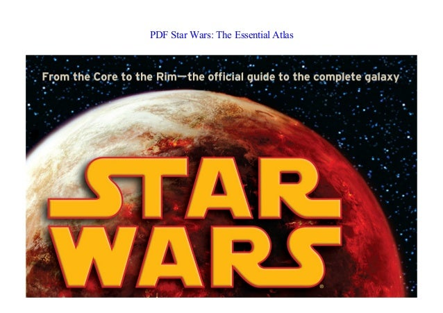 Star Wars Essential Atlas Pdf