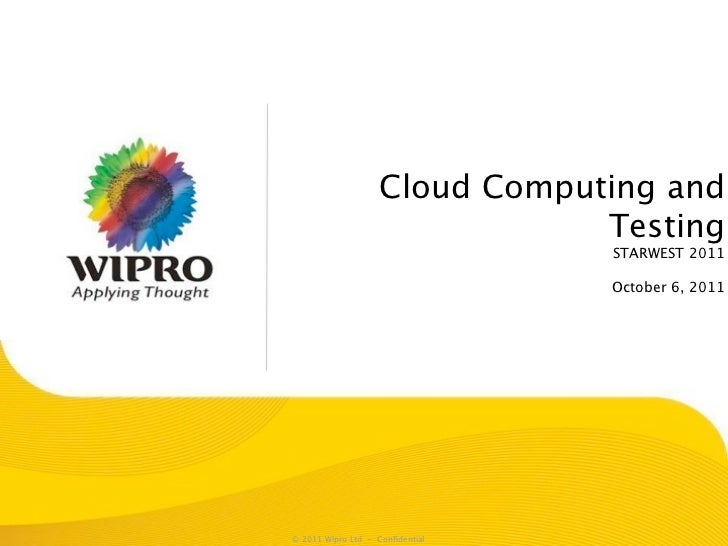 Cloud Computing and                               Testing                                 STARWEST 2011                   ...