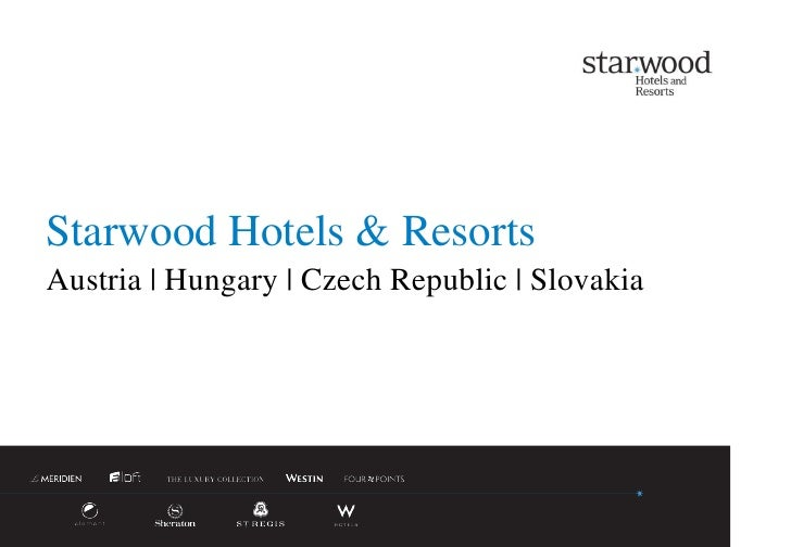 Starwood Hotels & ResortsStarwood Hotels & ResortsAustria | Hungary | Czech Republic | Slovakia                           ...