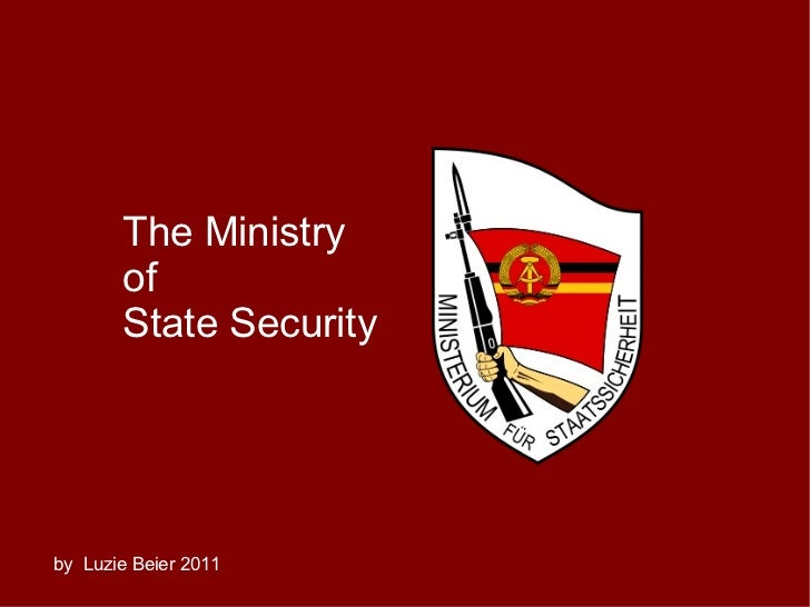 The Ministry of  State Security by  Luzie Beier 2011