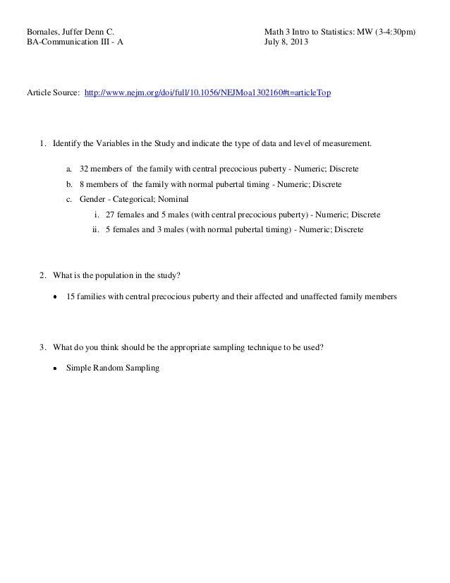 Bornales, Juffer Denn C. Math 3 Intro to Statistics: MW (3-4:30pm) BA-Communication III - A July 8, 2013 Article Source: h...