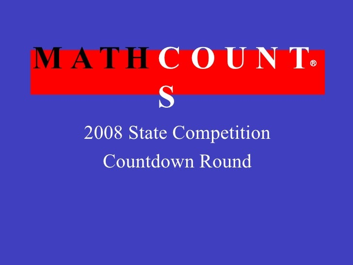 MATH COUNTS 2008 State Competition Countdown Round 