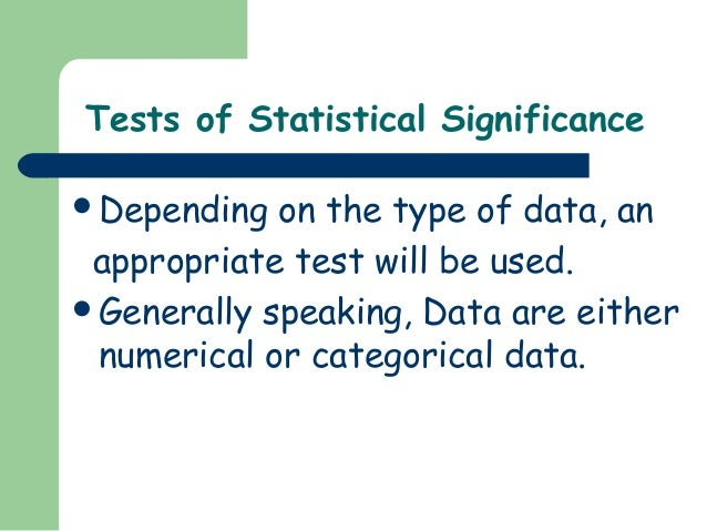 testing statistical significance Statistical significance is major quantifier in null-hypothesis statistical testing simply put, a low significance level means that there is a big chance that your 'winner' is not a real winner insignificant results carry a larger risk of false positives (type i errors.