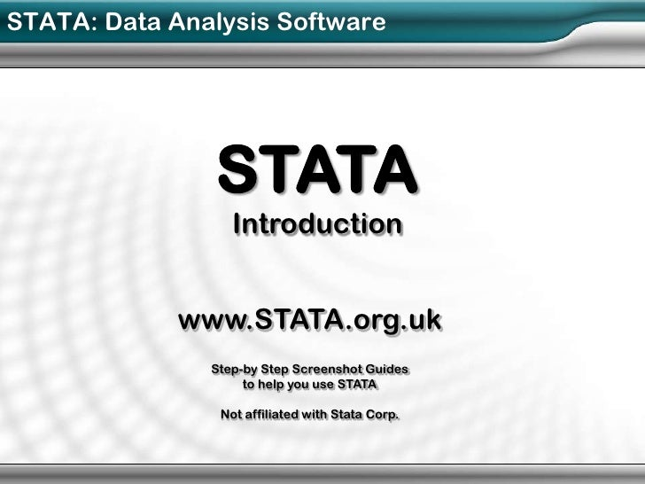STATA: Data Analysis Software               STATA                  Introduction             www.STATA.org.uk              ...