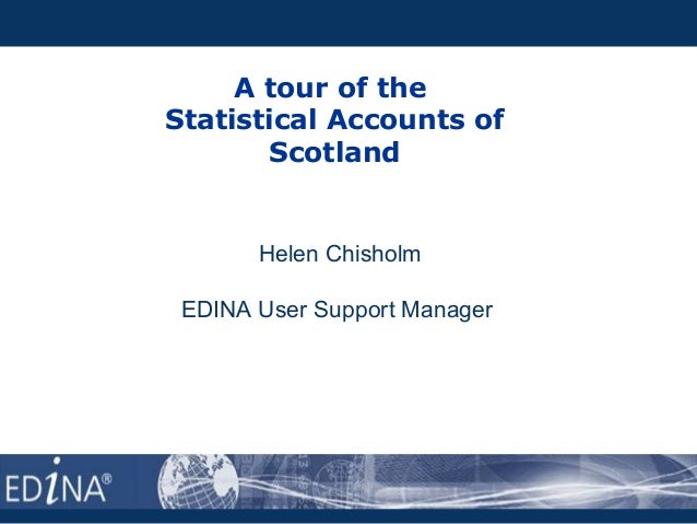 A tour of the Statistical Accounts of Scotland Helen Chisholm EDINA User Support Manager