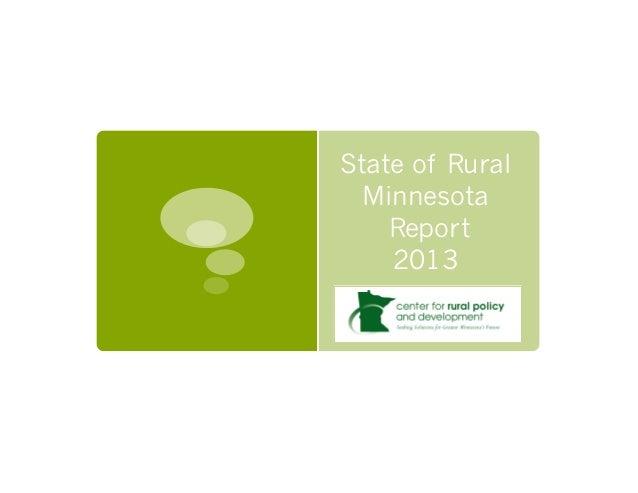 State of Rural  Minnesota    Report    2013