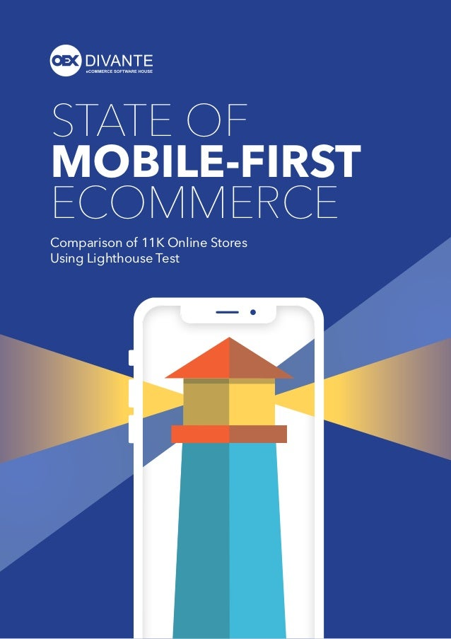 Comparison of 11K Online Stores Using Lighthouse Test STATE OF MOBILE-FIRST ECOMMERCE