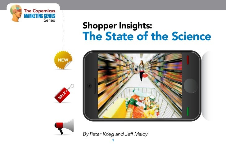 The CopernicusMarketing Genius          Series                   Shopper Insights:                   The State of the Scie...