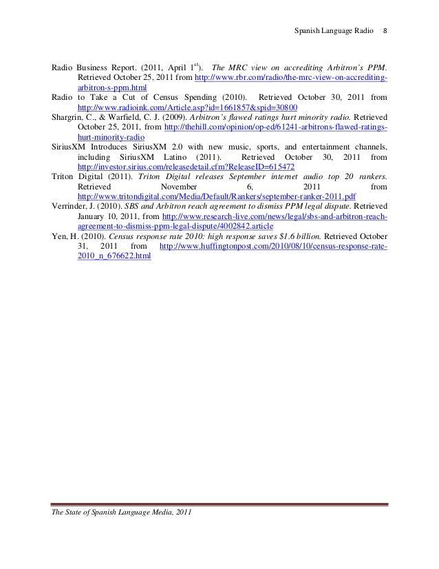 Spanish Language Radio   8Radio Business Report. (2011, April 1st). The MRC view on accrediting Arbitron's PPM.       Re...
