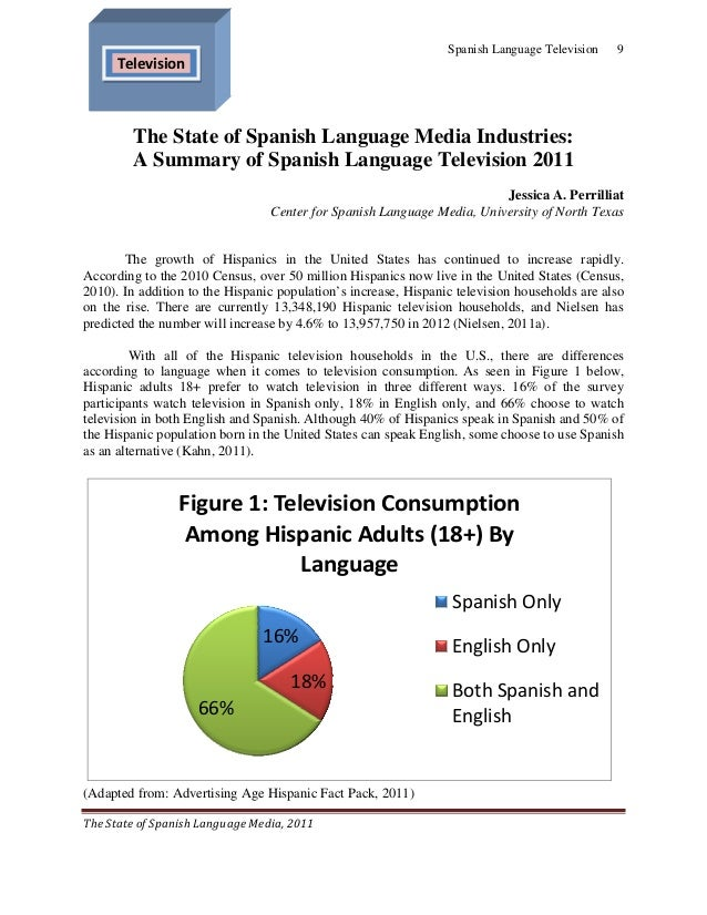 Spanish Language Television   9      Television        The State of Spanish Language Media Industries:        A Summary ...