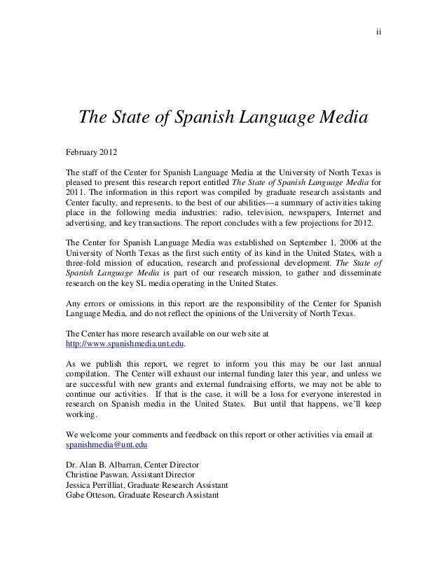 ii   The State of Spanish Language MediaFebruary 2012The staff of the Center for Spanish Language Media at the University ...