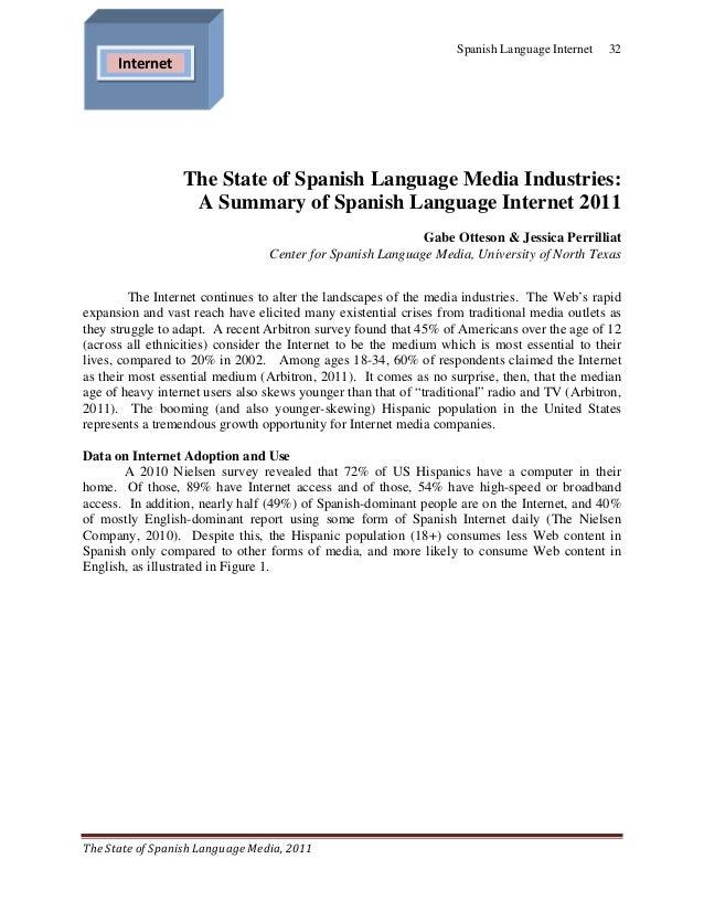 Spanish Language Internet   32     Internet                  The State of Spanish Language Media Industries:           ...