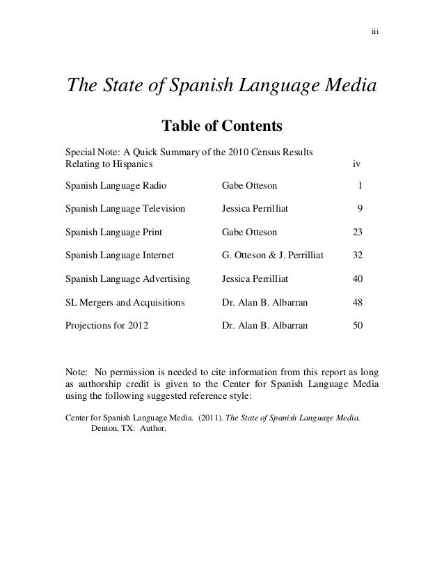 iiiThe State of Spanish Language Media                         Table of ContentsSpecial Note: A Quick Summary of the 2010 ...