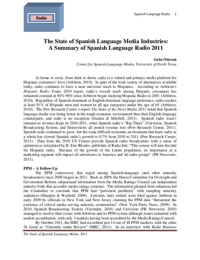 Spanish Language Radio    1       Radio            The State of Spanish Language Media Industries:             A Summar...