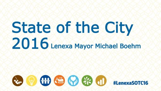 State of the City 2016Lenexa Mayor Michael Boehm