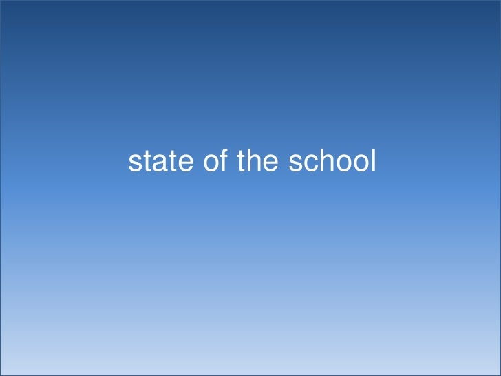 state of the school<br />